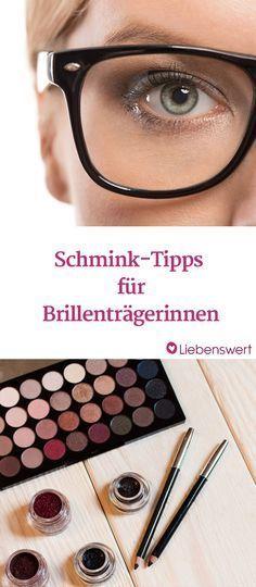 Augen Make-up als Brillenträger: Tipps & Tricks   – Schminke