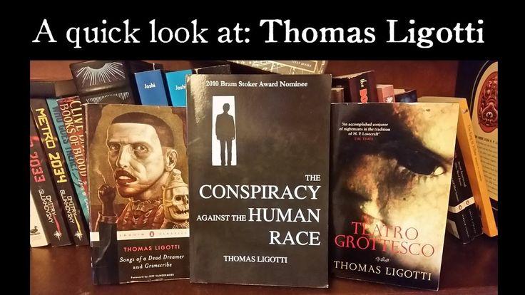 A Quick Look At THOMAS LIGOTTI