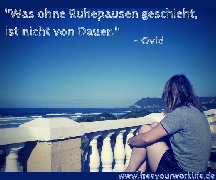 In der Ruhe liegt die Kraft!  #Zitate #Sprüche #deutsch #Ovid #Ruhe #Entspannung #Pause