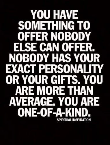 You are one of a kind.  #god #love #quote