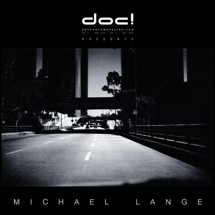"doc! photo magazine presents: ""L.A. Drive-by"" by Michael Lange, #11, pp. 79-103"