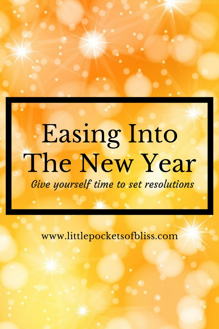 Pressure to make those New Year's Resolutions? Give yourself the gift of time.