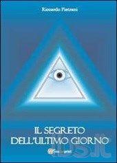 Riccardo Pietrani - Il segreto dell'ultimo giorno