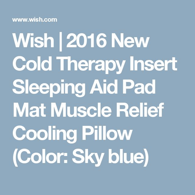 Wish | 2016 New Cold Therapy Insert Sleeping Aid Pad Mat Muscle Relief Cooling Pillow (Color: Sky blue)