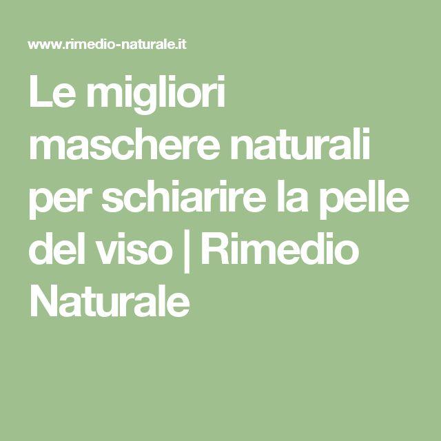 Le migliori maschere naturali per schiarire la pelle del viso   Rimedio Naturale