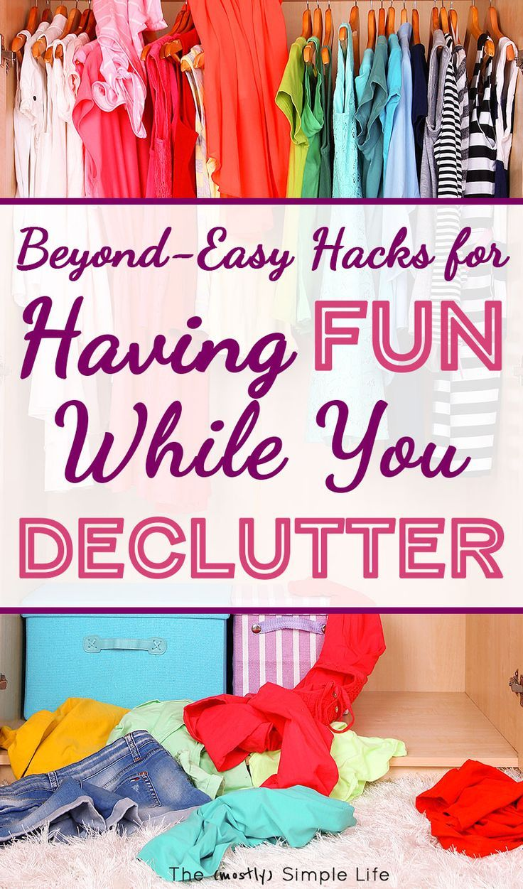 Decluttering ideas for making it fun! Great for when you're feeling overwhelmed. Simple tips about motivation, before and after, organizing, spring cleaning, and more! #simpleliving #motivation #inspiration #declutter #clutterfree #minimalism #lifehacks