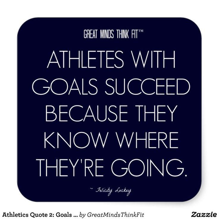 #Athletics #Quote 2: Goals for Success #Sticker