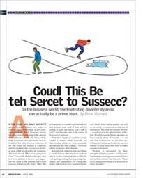 Coudl This Be teh Sercet to Sussecc? Yale Center for Dyslexia & Creativity This article is fantastic!