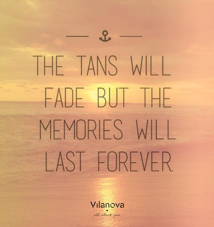 """Last Summer Weekend """"The tans will fade but the memories will last forever"""" #vilanova #vilanova_accessories #justsaying #quotes #summer"""