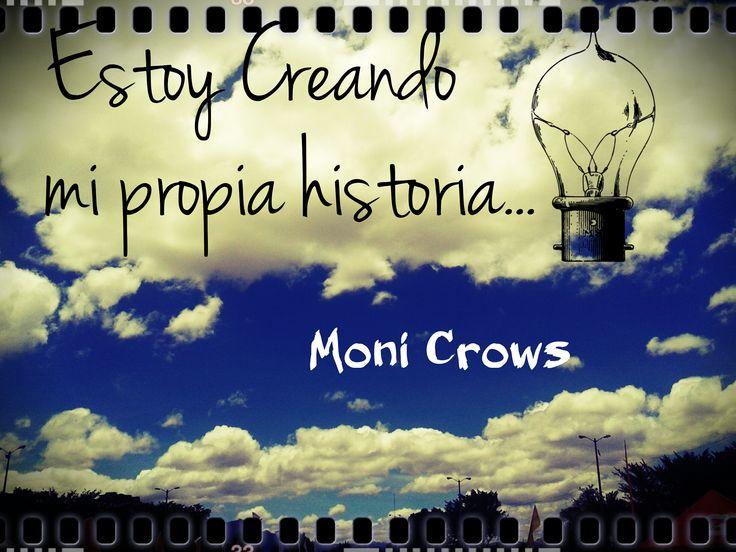 Mi propia historia se está construyendo y escribiendo........
