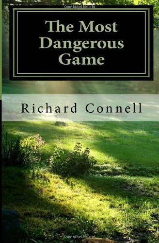"""The Most Dangerous Game by Richard Connell // before """"the hunger games"""" there was this classic short story"""