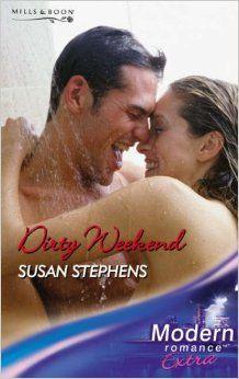 Dirty Weekend (Modern Romance Series Extra): Susan Stephens: 9780263853889: Amazon.com: Books