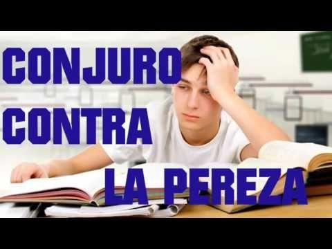 CONJURO CONTRA LA PEREZA