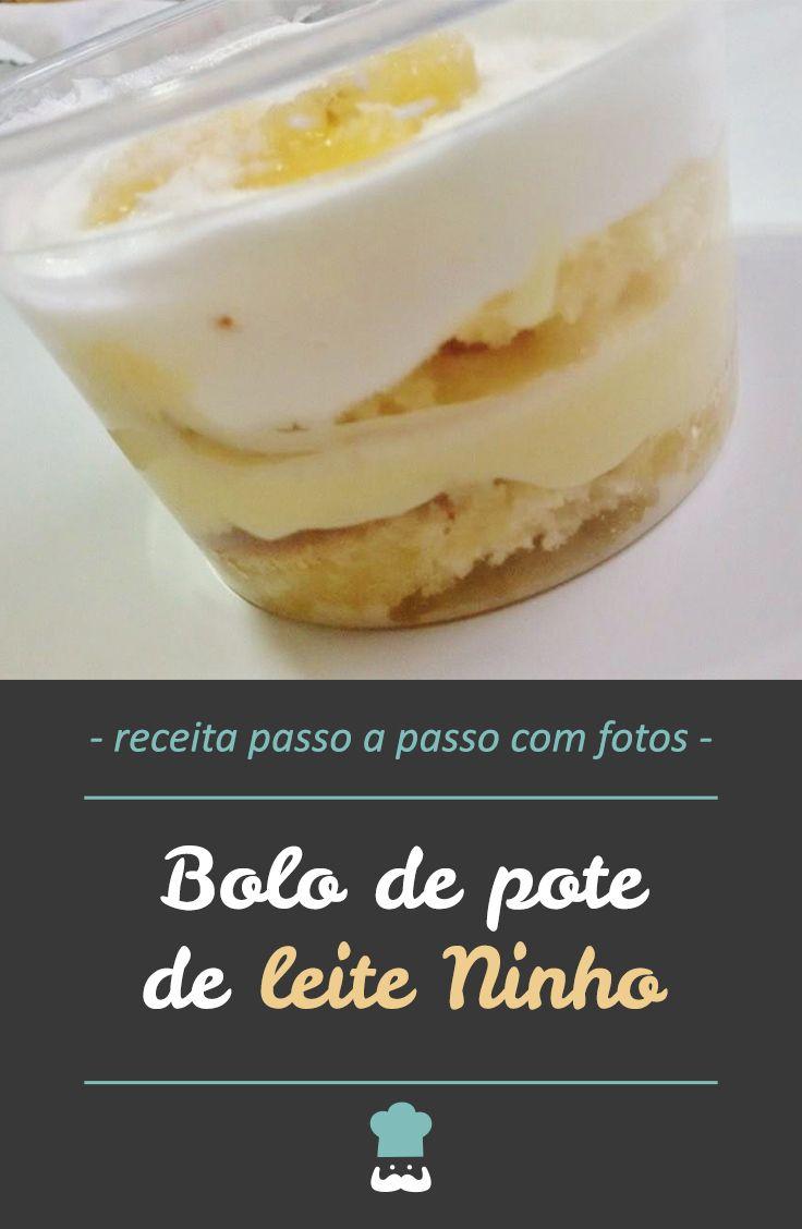 Receita De Bolo De Pote De Leite Ninho Receita Com Imagens
