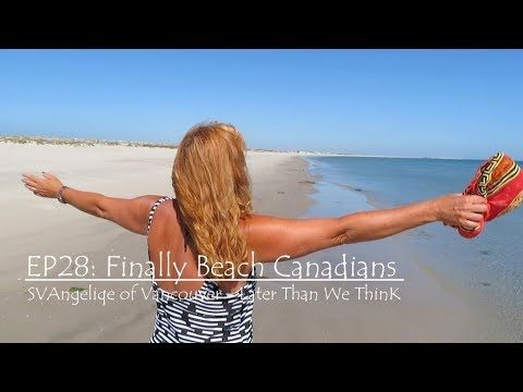 E28 Beach Canadians, SV Angelique of Vancouver, Later Than We Think
