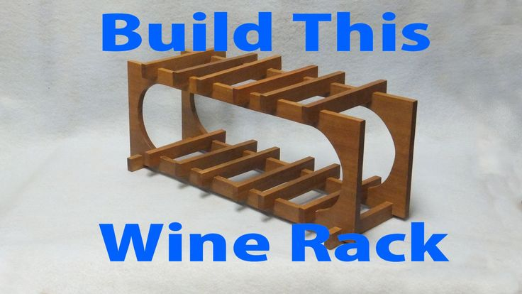 How to Make a Wood Wine Rack.