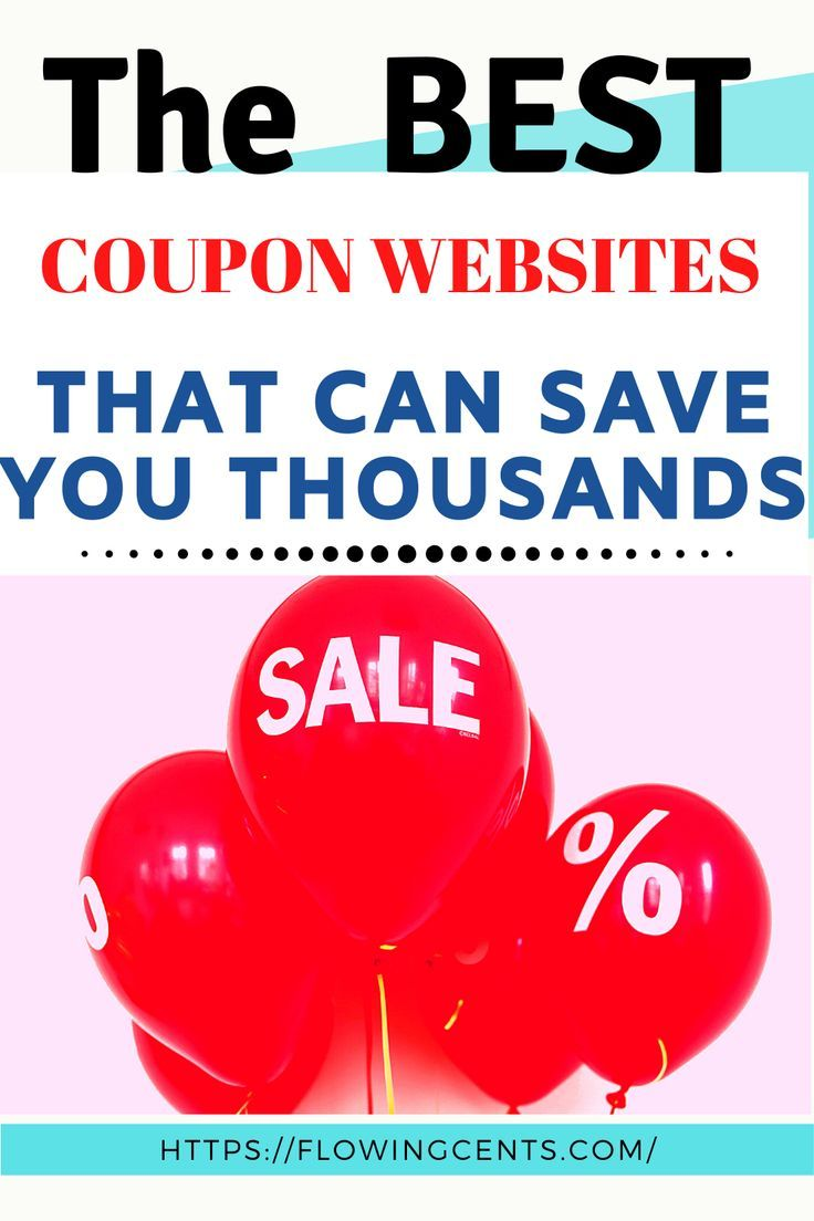25 Best Coupon Websites To Save You The Most Money In 2020 Coupon Websites Money Lessons Coupon Sites Printable