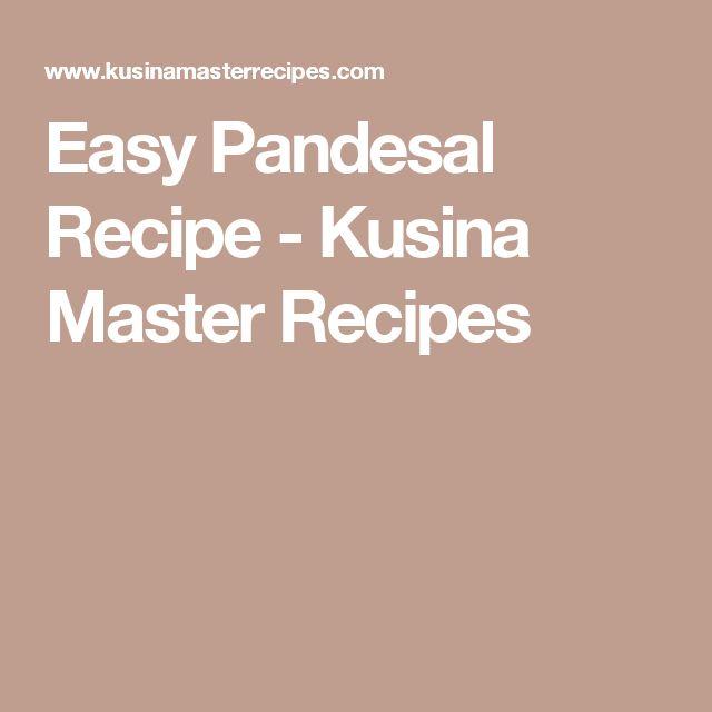 Easy Pandesal Recipe - Kusina Master Recipes