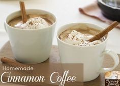 Homemade Cinnamon Coffee in a regular coffee maker! Awesome for dinner parties!