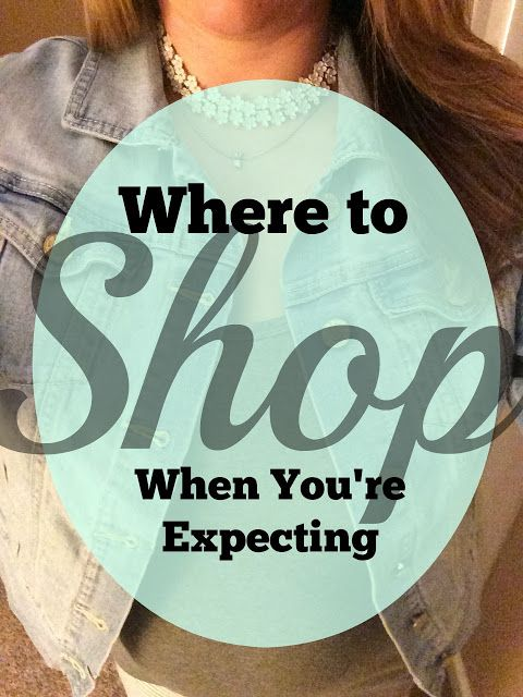 Everyday Thoughts: Where to Shop when You're Expecting - Maternity Style, Pregnancy, Dress the Bump