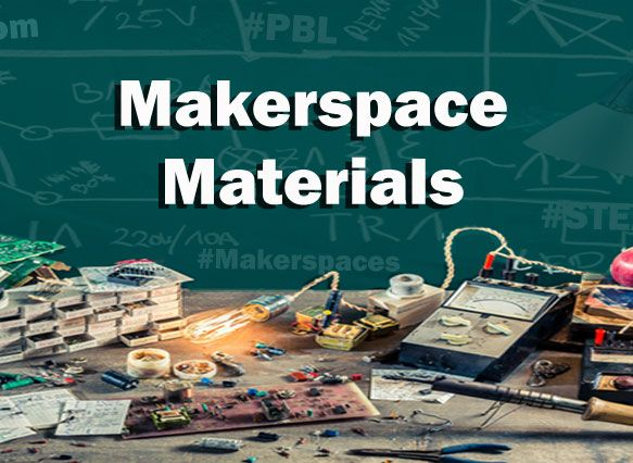 Makerspace Materials & Products. Great Idea Starters and a FREE Supply List. Perfect For Makerspaces or a MakerEd Program at Your School or Library.