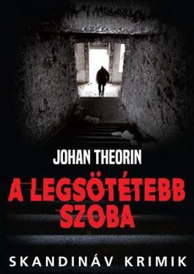Tekla Könyvei – könyves blog: Johan Theorin – A legsötétebb szoba