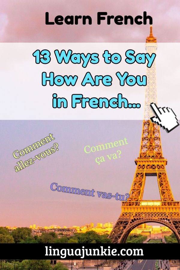 13 Ways To Say How Are You In French Fluently Sayings Learn