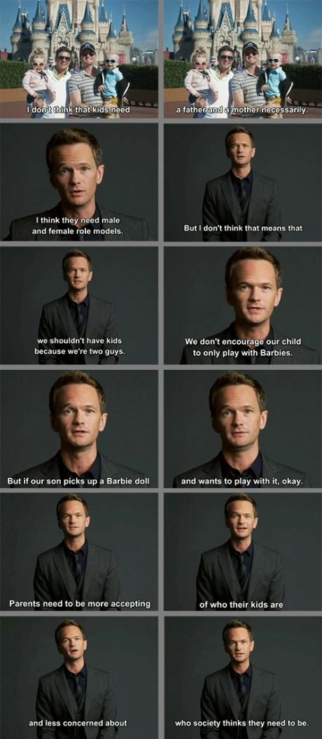 Neil Patrick Harris. Not only a brilliant actor, but also a brilliant human being with an amazing heart and lots of great advice.