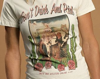 Tee Shirt Don't Drink And Ride, Western Tee Shirt, Cowgirl Tee Shirt, Smith And Western Tee, Printed In America, Woman's Tee, T-Shirt