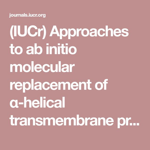 (IUCr) Approaches to ab initio molecular replacement of α-helical transmembrane proteins