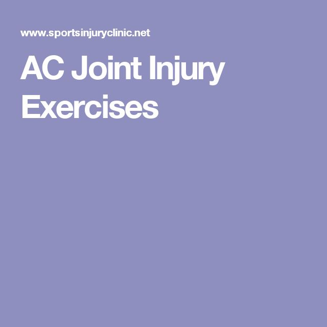 AC Joint Injury Exercises