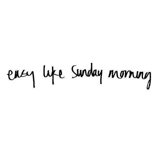 #Sunday morning