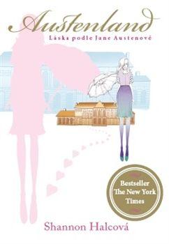 Austenland - Shannon Hale | Ohana's world of pure imagination