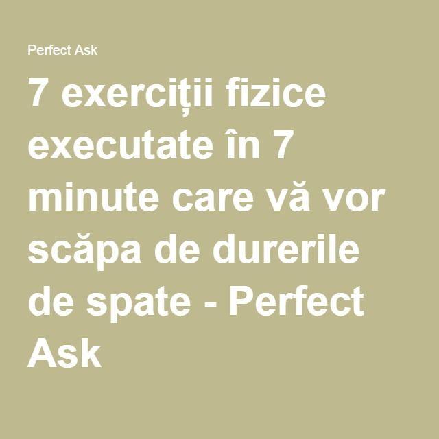 7 exerciții fizice executate în 7 minute care vă vor scăpa de durerile de spate - Perfect Ask