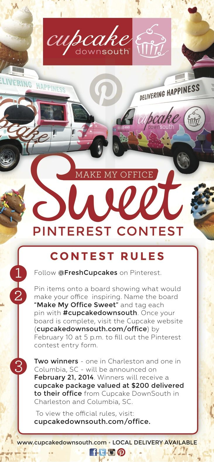 2. Pin items showing what would make your . Once your board is complete, visit the Cupcake website (cupcakedownsouth.com/office) by February 10 at 5 p.m. to fill out the entry form. Two winners (one in Charleston & one in Columbia) will be announced on February 21. 3. Winners will receive a cupcake package valued at $200 delivered to their office from Cupcake DownSouth.: Cupcake Package, Cupcake Website, Office Sweet, Cupcake Downsouth, Contest, Cupcake Place, Follow Cupcake, Pin Cupcakedownsouth, Cupcakedownsouth Com Office