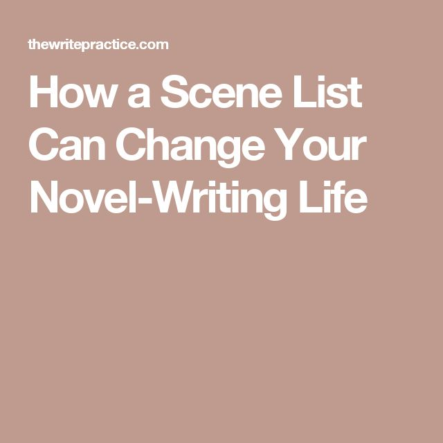 How a Scene List Can Change Your Novel-Writing Life