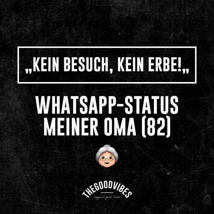 Thegoodvibes Stories Kein Besuch Kein Erbe Whatsapp