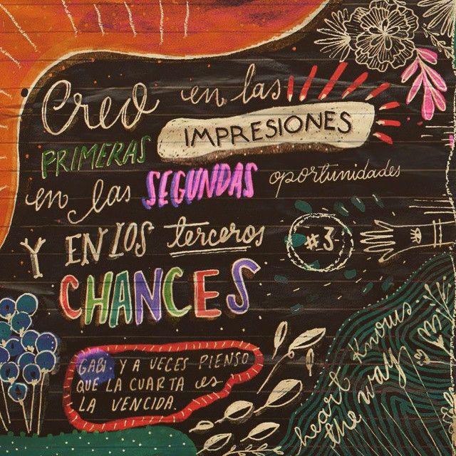 Preferí no atar tan apretado los nuditos que me deja la experiencia con otras personas, reconociendo que a veces yo soy quien mete la pata sabiendo que realmente lo puedo dar todo en otra oportunidad. También me gusta asegurarme no dos ni tres veces de que las cosas no funcionan, sino hasta que se agoten los intentos. Y no sé, 'dar es dar, lo que recibes también es libertad' dice Fito Páez en una canción by Gabriela Chacín Estrada