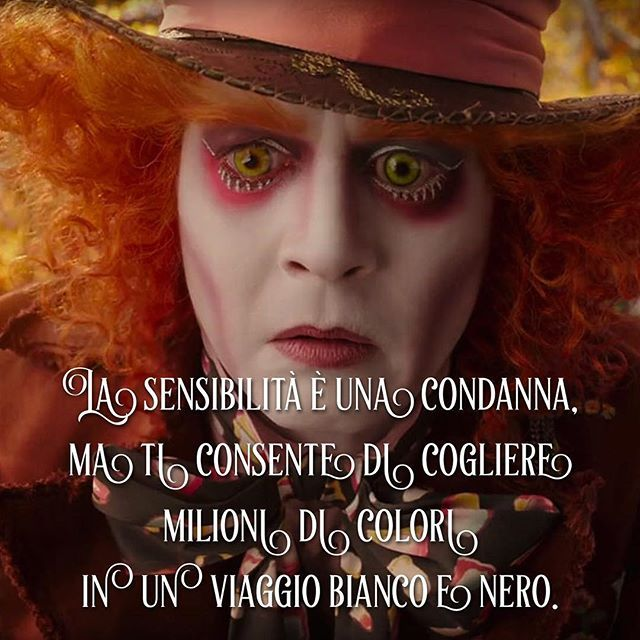 La sensibilità è una condanna, ma ti consente di cogliere milioni di colori in un viaggio bianco e nero. • # #cappellaiomatto #madhatter #madness #wonderland #world #love #instagood #quote #tumblr #tweegram #tbt #beautiful #happy #me #followme #selfie #friends #instadaily #fun #smile #colour #igers #style #colourful #awesome #amazing #life #pretty #insanity