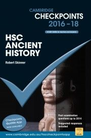Cambridge Checkpoints HSC Ancient History 2016 - 2018 - Robert Skinner.