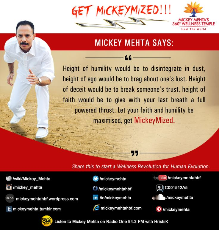 """#GetMickeymized  """"Height of humility would be to disintegrate in dust,height of ego would be to brag about one's lust.   Height of deceit would be to break someone's trust,height of faith would be to give with your last breath a full powered thrust.   Let your faith and humility be maximised,get #Mickeymized.""""   Share this to start a #wellness revolution for #human evolution.  Mickey Mehta's Wow Woman Workouts  https://youtu.be/3XjSwpEwWcc"""