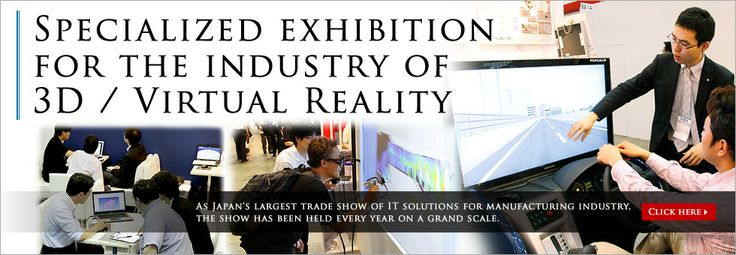 3D & Virtual Reality Expo IVR - Tokyo, Japan
