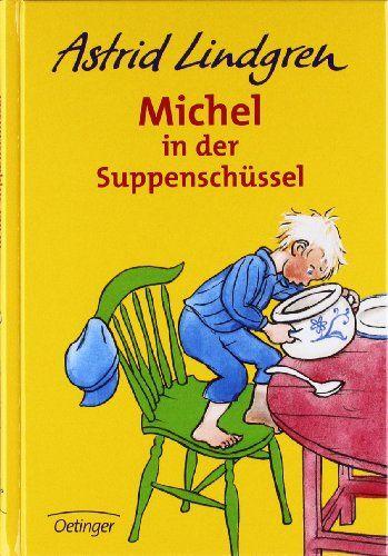 Michel in der Suppenschüssel von Astrid Lindgren http://www.amazon.de/dp/3789119253/ref=cm_sw_r_pi_dp_5Qfowb08N872K
