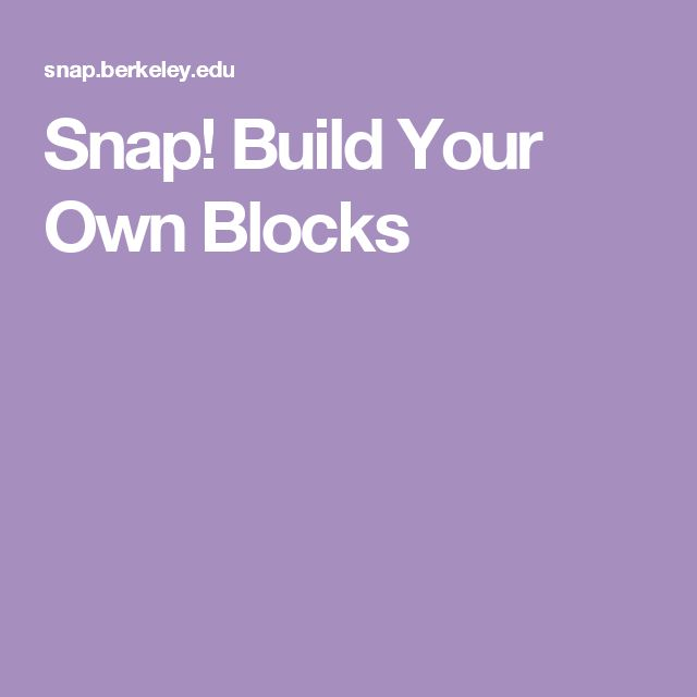 Snap! Build Your Own Blocks