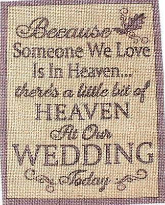 """8X10"""" Rustic Vintage Country Burlap Wedding Sign Because Someone We Love  Heaven"""