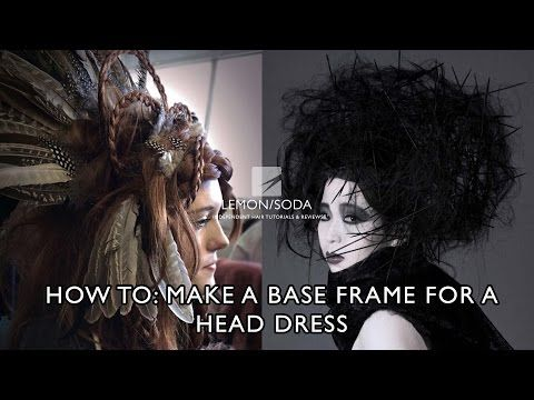 Video: How To Make The Base For A Headdress Or Hair Piece For Crazy Hair-up | LEMON/SODA