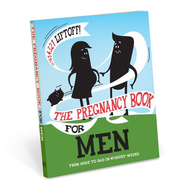 The Pregnancy Book for Men by Knock Knock -- Knockknockstuff.com