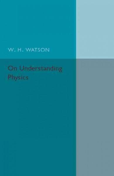 On Understanding Physics