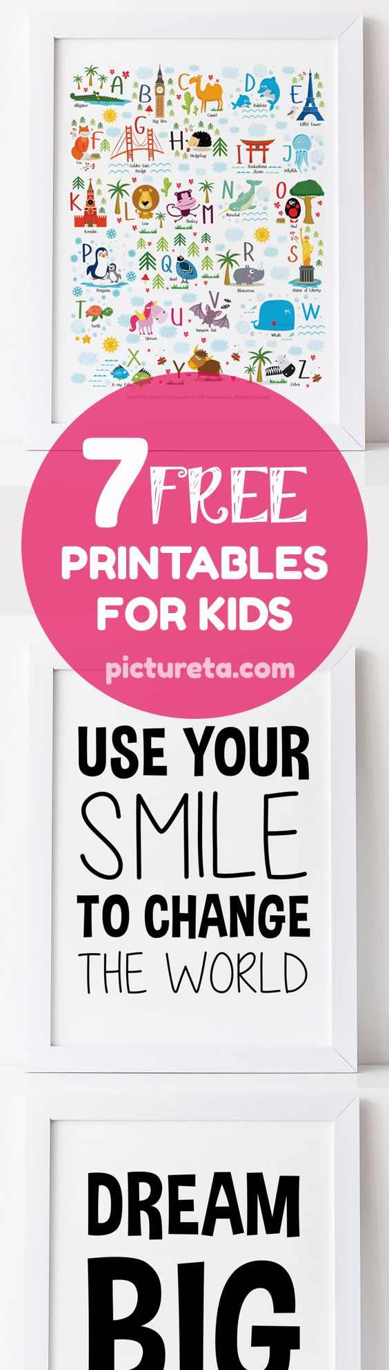 Get modern and inspirational free printables for kids by Pictureta. Inspirational quotes for kids. Unique nursery décor, alphabet poster, English alphabet, free nursery art printables, free playroom printables, quotes for kids, dream big little one