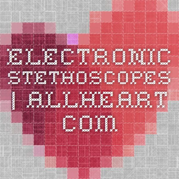 Electronic Stethoscopes   allheart.com